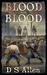 Blood For Blood by D.S. Allen