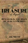 The Treasure of August: Revealed in the Diary of August Pilgrim