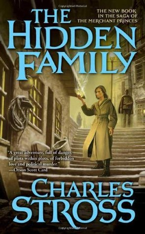 The Hidden Family (The Merchant Princes #2) - Charles Stross