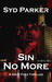 Sin No More (Gray Foxx, #2)