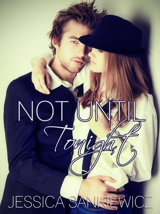Not Until Tonight (This Night, #1)