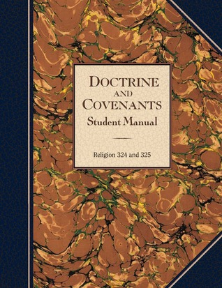 Doctrine and Covenants Student Manual by The Church of Jesus Christ ...