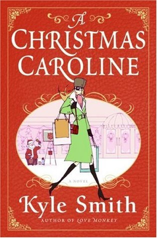 A Christmas Caroline by Kyle  Smith