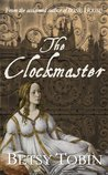 The Clockmaster: A Short Story