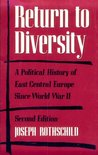 Return to Diversity: A Political History of East Central Europe Since World War II