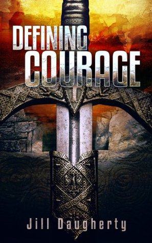 Defining Courage (The Courage Series, #3)