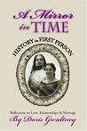 A Mirror in Time: History in First Person