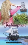 The Redemption (Legacy of the King's Pirates #1)