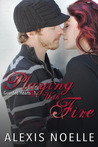 Playing With Fire (Guarded Hearts, #1)
