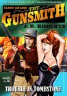 Trouble in Tombstone (A Giant Gunsmith Western)