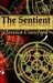 The Sentient (The Sentient Prophecy, #1)