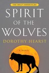 Spirit of the Wolves (Wolf Chronicles, #3)