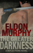 The Greater Darkness by Eldon Murphy