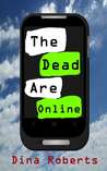 The Dead Are Online