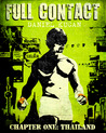 Full Contact Chapter One Thailand