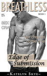 Edge of Submission (Breathless #1)