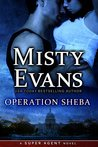 Operation Sheba (Super Agent, #1)