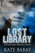 Lost Library: An Urban Fantasy Romance (Lost Library, #1)