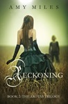 Reckoning, book II of the Arotas Trilogy by Amy Miles