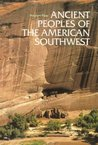Ancient Peoples of the American Southwest by Stephen Plog