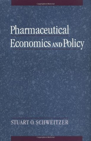 Pharmaceutical Economics And Policy