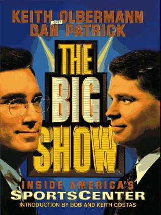 Big Show by Keith Olbermann