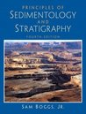 Principles of Sedimentology and Stratigraphy (4th Edition) 4th Edition( Hardcover ) by Jr., Sam Boggs published by Prentice Hall