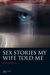 Sex Stories My Wife Told Me
