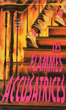 Les Flammes Accusatrices (Losing Christina, #3) (Frissons, #35)
