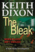 The Bleak by Keith   Dixon