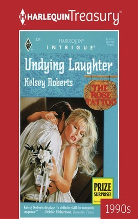 Undying Laughter (The Rose Tattoo #3)