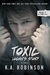 Toxic by K.A. Robinson