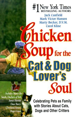 Chicken Soup for the Cat & Dog Lover's Soul by Jack Canfield