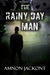 The Rainy Day Man