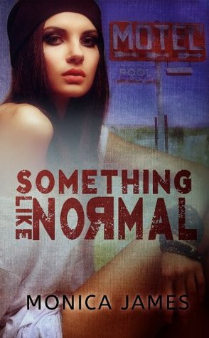 Something Like Normal (Something like Normal #1)