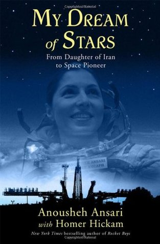 My Dream of Stars by Anousheh Ansari