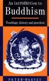 An Introduction to Buddhism: Teachings, History and Practices (Introduction to Religion) 1st (first) edition