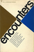 Encounters: An Anthology from the First Ten Years of Encounter Magazine