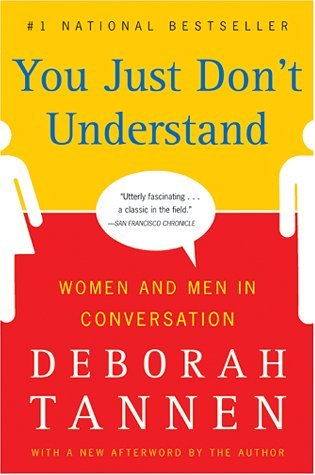You Just Don't Understand by Deborah Tannen