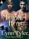 Michael's Heart (Pack Mates, #4)