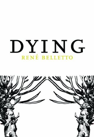 Dying by René Belletto