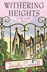 Withering Heights (Ellie Haskell Mystery, #12)