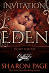 Fight For Me (Invitation to Eden Series)
