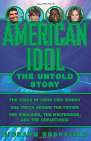 American Idol by Richard Rushfield