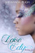 Love Edy by Shewanda Pugh