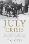 July Crisis by Thomas Otte