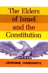 The Elders of Israel and the Constitution