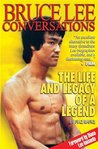 Bruce Lee Conversations: The Life and Legacy of a Legend