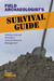 Field Archaeologist's Survival Guide: Getting a Job and Working in Cultural Resource Management