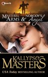 Masters at Arms & Nobody's Angel (Rescue Me Saga, #0.5 & 1)